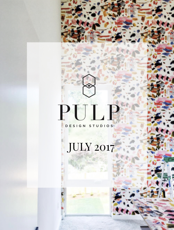 Pulp Design Studios Monthly Wrap July 2017