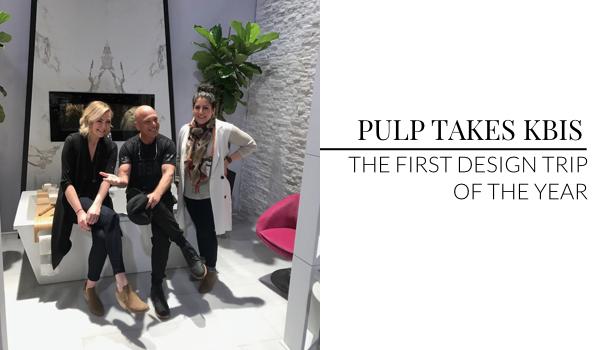 Pulp Design Studios at KBIS 2017