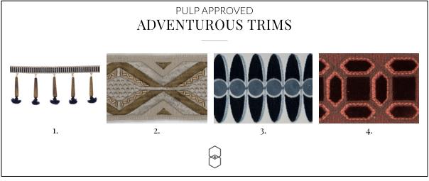 Interior Design Tips, Trimmings, Adventurous Trimmings, Statement Trimmings, Design Trim Tips, Interior Design Trims, Textile Trims, Best Textile Trims, Masculine Textile Trims