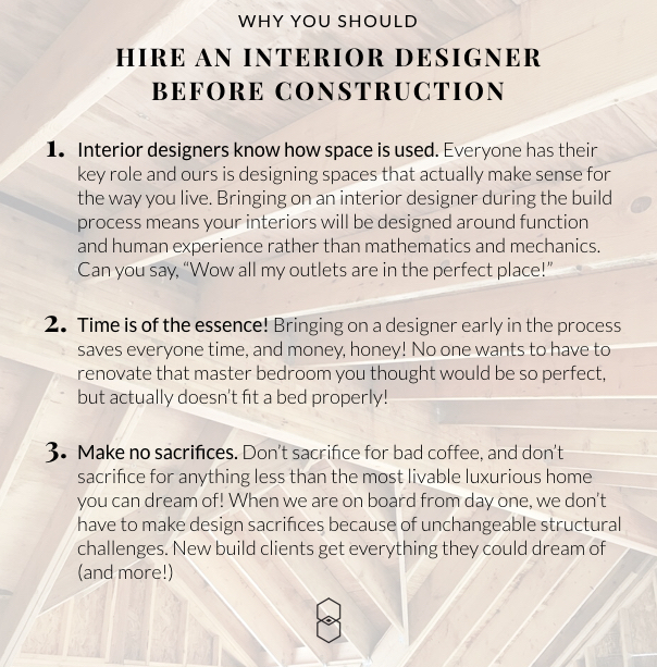 Why Hire an Interior Designer Before You Build.001